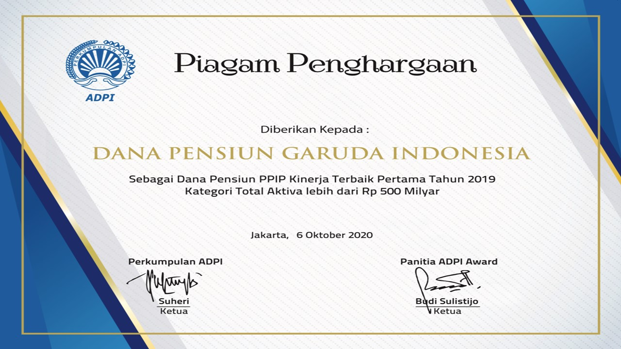 DANA PENSIUN GARUDA INDONESIA MENDAPATKAN PENGHARGAAN ADPI AWARD SEBAGAI DANA PENSIUN PPIP KINERJA TERBAIK PERTAMA TAHUN 2019